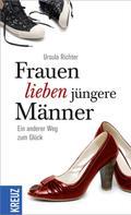 Ursula Richter: Frauen lieben jüngere Männer ★★★★