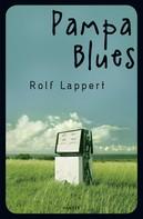 Rolf Lappert: Pampa Blues ★★★★