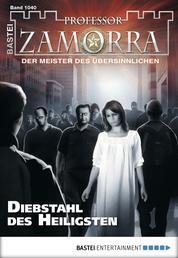 Professor Zamorra - Folge 1040 - Diebstahl des Heiligsten