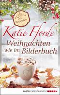 Katie Fforde: Weihnachten wie im Bilderbuch ★★★★