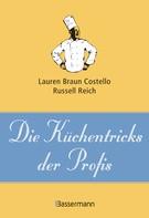 Lauren Braun Costello: Die Küchentricks der Profis ★★★