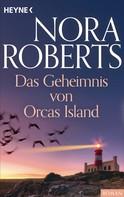 Nora Roberts: Das Geheimnis von Orcas Island ★★★★