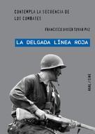 Francisco Javier Tovar Paz: 'La delgada línea roja' de Terence Malick