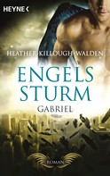 Heather Killough-Walden: Engelssturm - Gabriel ★★★★★