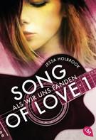 Jessa Holbrook: SONG OF LOVE - Als wir uns fanden ★★★★