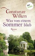 Constanze Wilken: Was von einem Sommer blieb ★★★★