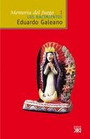 Eduardo H. Galeano: Memoria del fuego, vol. 1