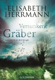 Versunkene Gräber - Kriminalroman