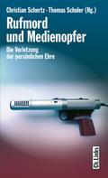 Christian Schertz: Rufmord und Medienopfer ★★★★
