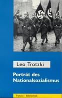 Leo Trotzki: Porträt des Nationalsozialismus