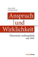Franz Cede: Anspruch und Wirklichkeit