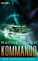 Rachel Bach: Kommando ★★★★