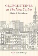 George Steiner: George Steiner en The New Yorker