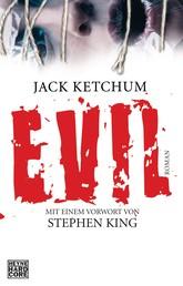 EVIL - Roman. Mit einem Vorwort von Stephen King