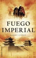 Robert Lyndon: Fuego imperial ★★★