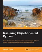 Steven F. Lott: Mastering Object-oriented Python