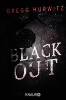 Gregg Hurwitz: Blackout ★★★★