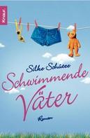Silke Schütze: Schwimmende Väter ★★★★