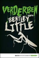 Bentley Little: Verderben ★★★★