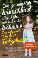 Danielle Graf: Das gewünschteste Wunschkind aller Zeiten treibt mich in den Wahnsinn ★★★★