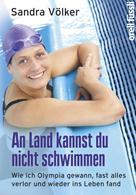Sandra Völker: An Land kannst Du nicht schwimmen ★★★★