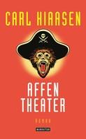 Carl Hiaasen: Affentheater ★★★★