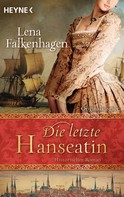 Lena Falkenhagen: Die letzte Hanseatin ★★★★