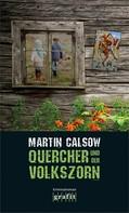 Martin Calsow: Quercher und der Volkszorn ★★★★★