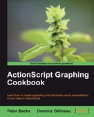 Peter Backx: ActionScript Graphing Cookbook