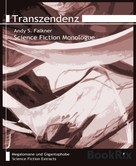 Andy S. Falkner: Transzendenz