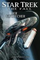 James Swallow: Star Trek - The Fall 4: Der Giftbecher ★★★★★