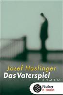 Josef Haslinger: Das Vaterspiel ★★★★