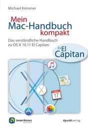 Mein Mac-Handbuch kompakt - Das verständliche Handbuch zu OS X 10.11 El Capitan