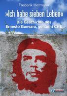 Frederik Hetmann: Ich habe sieben Leben ★★★★★