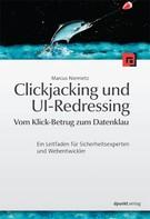 Marcus Niemietz: Clickjacking und UI-Redressing - Vom Klick-Betrug zum Datenklau ★★★
