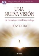 Rosa Riubo: Una nueva visión