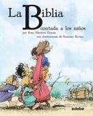 Rosa Navarro Durán: La BIBLIA contada a los niños