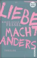Karen-Susan Fessel: Herzblut: Liebe macht Anders ★★★★
