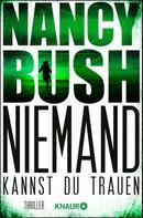 Nancy Bush: Niemand kannst du trauen ★★★★