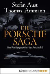 Die Porsche-Saga - Geschichte einer PS-Dynastie