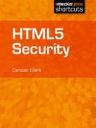 Carsten Eilers: HTML5 Security
