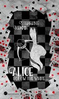 Stephanie Kempin: Alice - Follow the White ★★