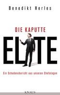Benedikt Herles: Die kaputte Elite ★★★★★