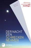 Renate Daniel: Der Nacht den Schrecken nehmen ★★★★