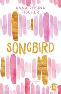 Anna Rosina Fischer: Songbird ★★★★