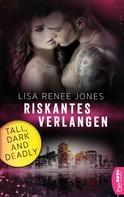 Lisa Renee Jones: Riskantes Verlangen ★★★★