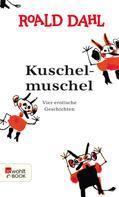 Roald Dahl: Kuschelmuschel ★★★★
