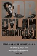 Bob Dylan: Crónicas I