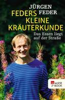Jürgen Feder: Feders kleine Kräuterkunde ★★★★★