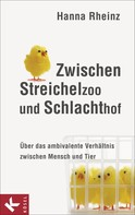 Hanna Rheinz: Zwischen Streichelzoo und Schlachthof ★★★★